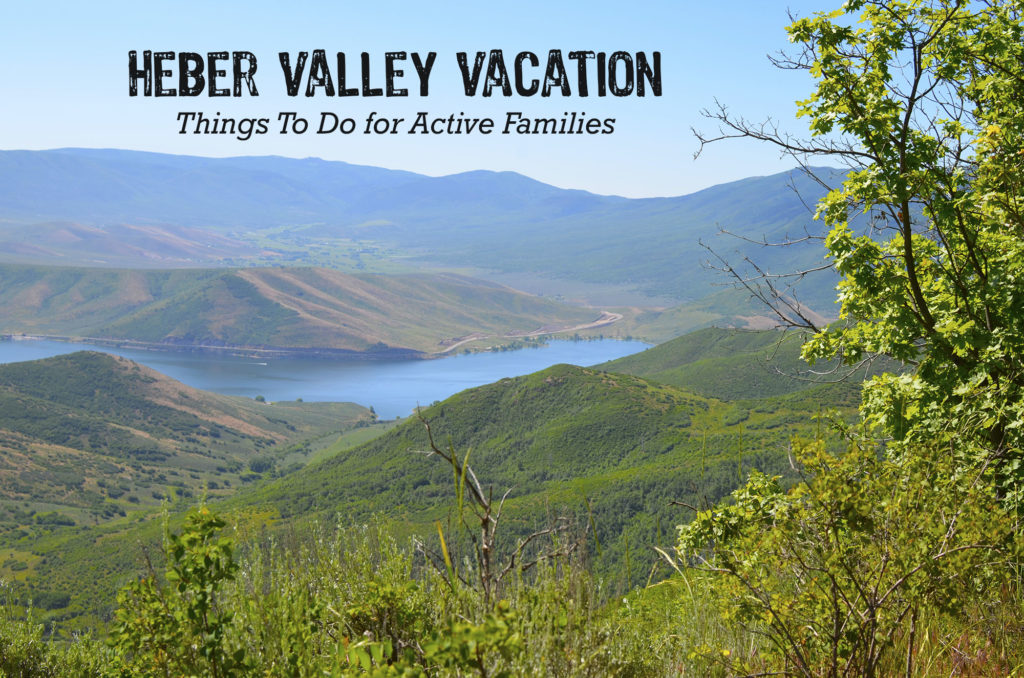 Things to do for active families for a Heber Valley Vacation