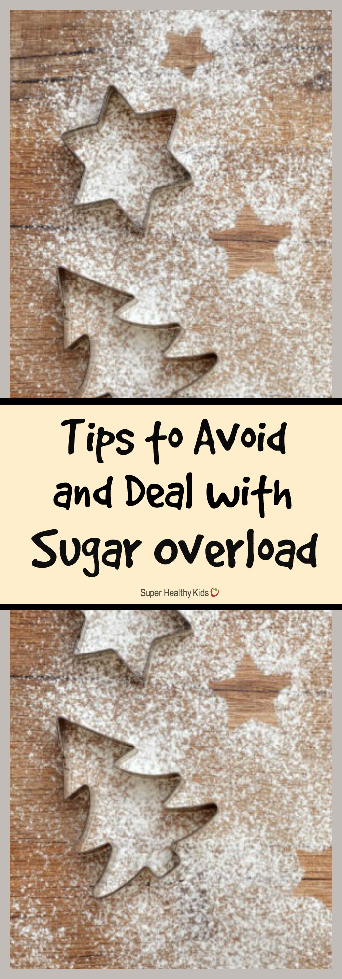 MOM TIPS - Tips to Avoid and Deal with Sugar Overload. Now you can enjoy the seasonal sugary delights while avoiding holiday sugar overload. http://www.superhealthykids.com/tips-avoid-deal-sugar-overload/