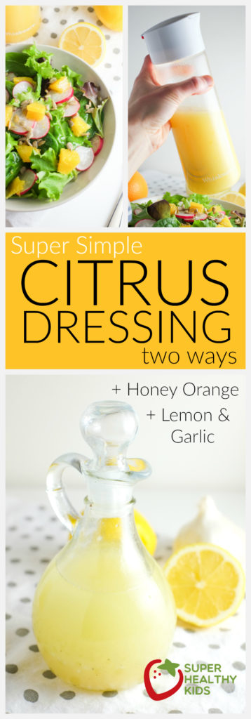 FOOD - Super Simple Citrus Dressing   Super Healthy Kids   Food and Drink http://www.superhealthykids.com/super-simple-citrus-dressing-recipe/