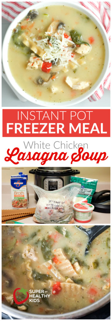 Instant Pot Freezer Meal: White Chicken Lasagna Soup - ready in 1 hour from frozen! | Super Healthy Kids | Food and Drink