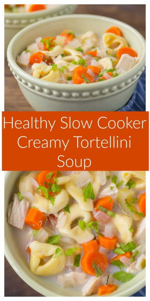 Healthy Slow Cooker Creamy Tortellini Soup