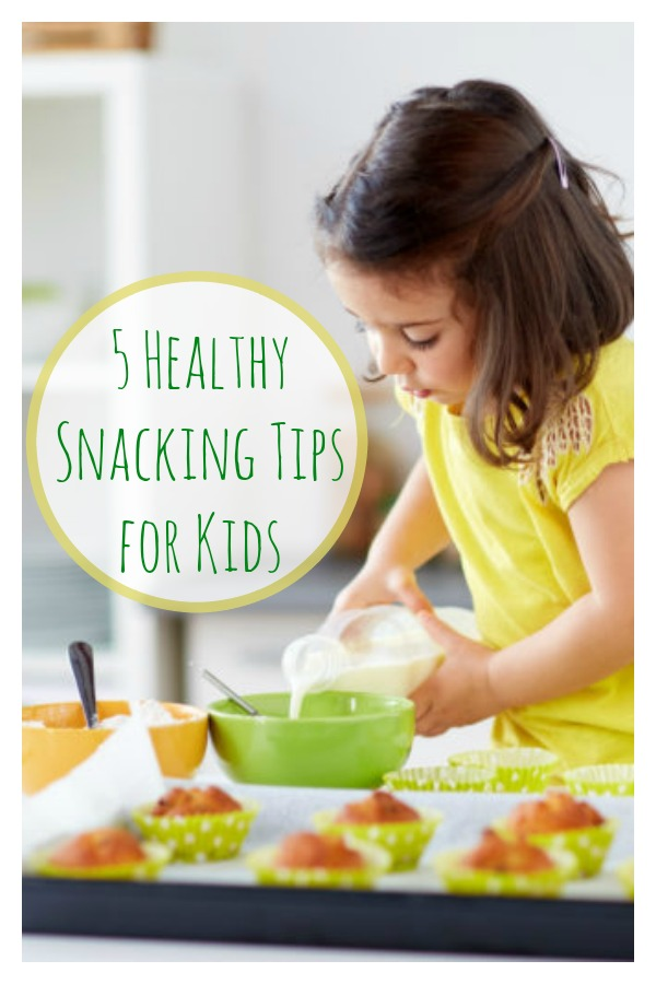5 Healthy Snacking Tips for Kids