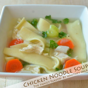 Our Family's Favorite Chicken Noodle Soup Recipe {The Family Flavor}