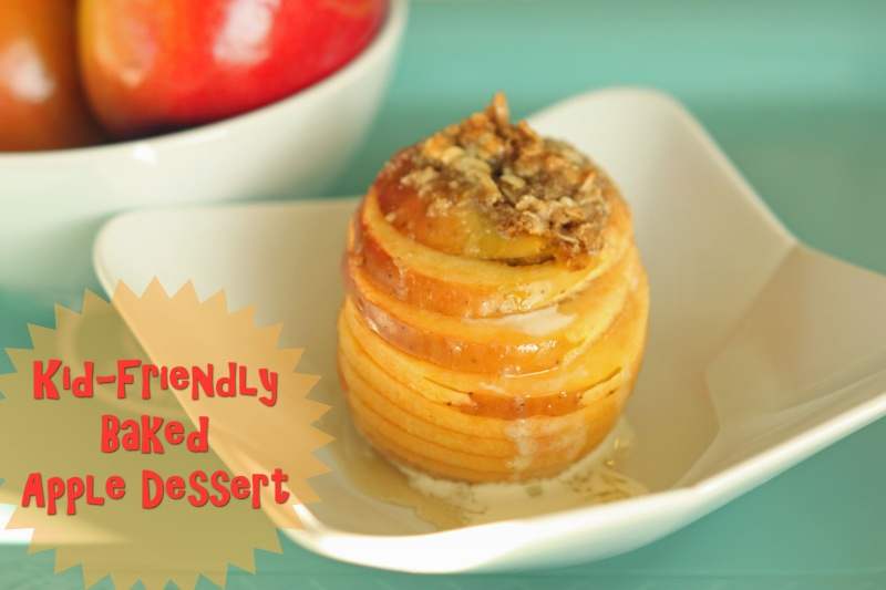 Kid Friendly Baked Apple Dessert