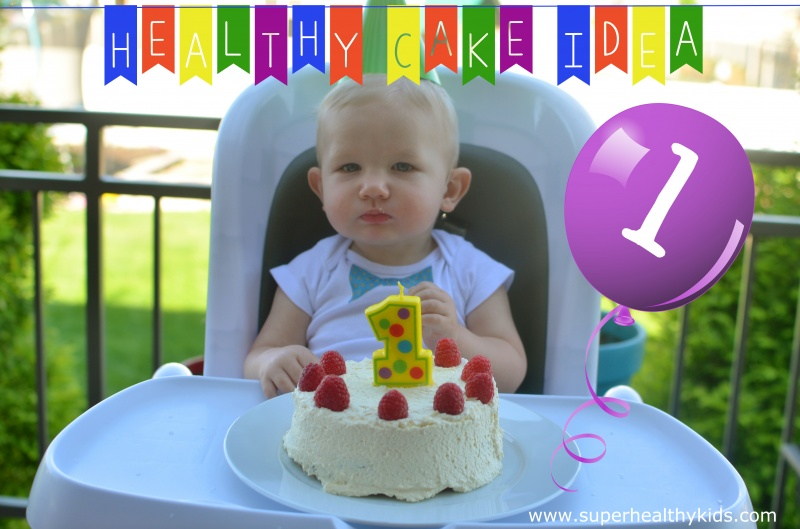 Babys First Birthday Cake Healthy Ideas For Kids